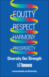 Toronto's motto: 'Diversity Our Strength'.